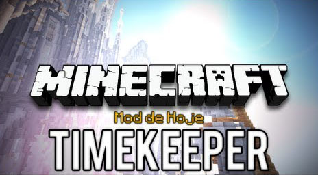 http://img.niceminecraft.net/Mods/Time-Keeper-Mod.jpg