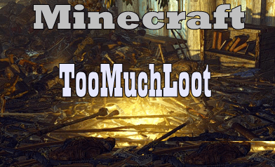 TooMuchLoot-Mod.png