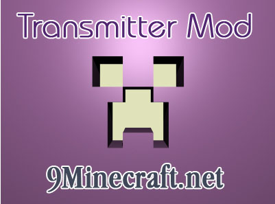 http://img.niceminecraft.net/Mods/Transmitter-Mod.jpg