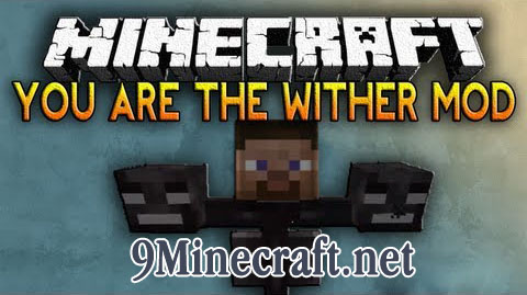 http://img.niceminecraft.net/Mods/You-are-the-Wither-Mod.jpg