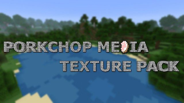 Porkchop-media-texture-pack.jpg