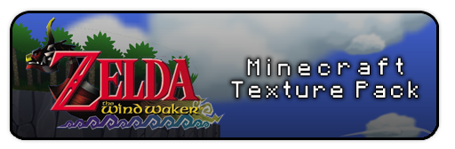 http://img.niceminecraft.net/ResourcePack/Wind-waker-texture-pack.png