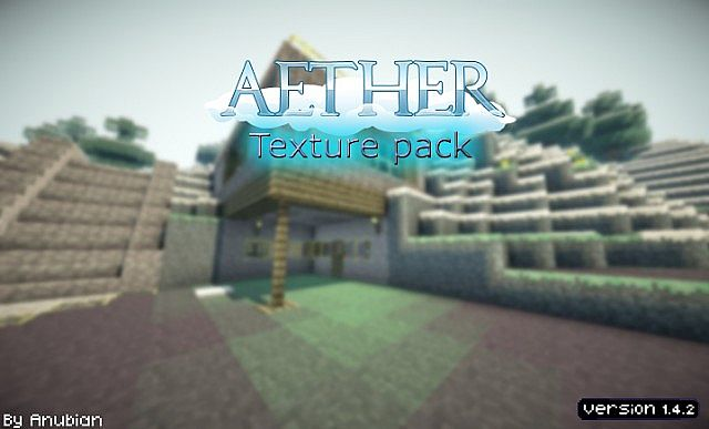 http://img.niceminecraft.net/TexturePack/Aether-texture-pack.jpg