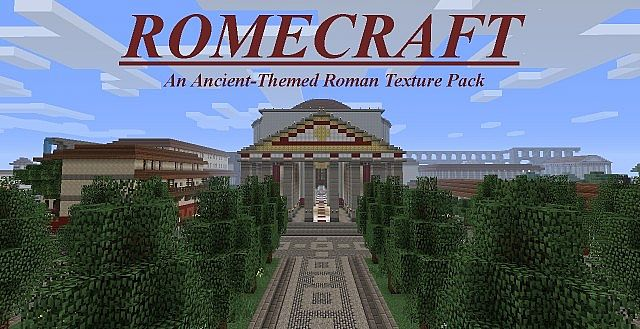 http://img.niceminecraft.net/TexturePack/RomeCraft-Texture-Pack.jpg