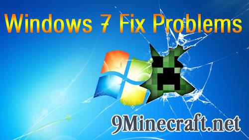 http://img.niceminecraft.net/Tutorial/Minecraft-Windows-7-Fix.jpg