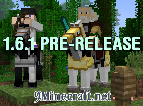 http://img.niceminecraft.net/Update/1.6.1-Pre-release.jpg