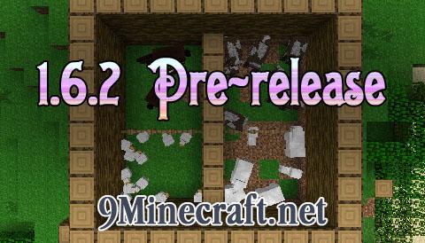 http://img.niceminecraft.net/Update/1.6.2-Pre-release.jpg