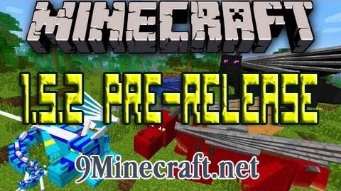 http://img.niceminecraft.net/Update/Minecraft-1.5.2-Pre-release.jpg