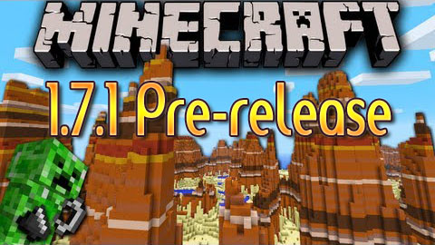 http://img.niceminecraft.net/Update/Minecraft-1.7.1-Pre-Release.jpg