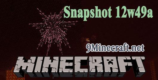http://img.niceminecraft.net/Update/Minecraft-Snapshot-12w49a.jpg