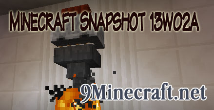 http://img.niceminecraft.net/Update/Minecraft-Snapshot-13w02a.jpg