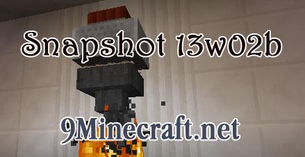 http://img.niceminecraft.net/Update/Minecraft-Snapshot-13w02b.jpg