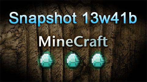 http://img.niceminecraft.net/Update/snapshot-13w41b.jpg
